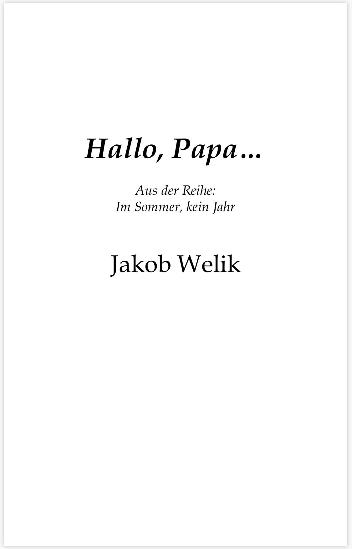 Hallo Papa, … Im Sommer, kein Jahr| Review[Kooperation]