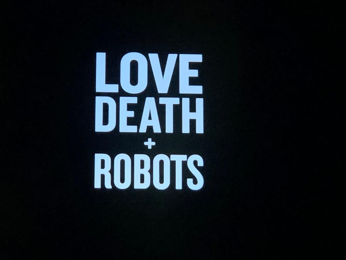 Love, Death + Robots (Netflix Original) Staffel 1 |Review