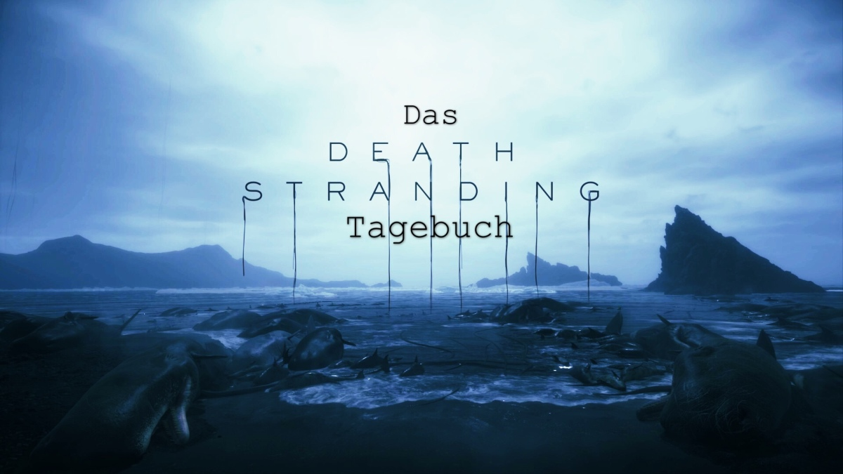 Das Death Stranding Tagebuch, Kapitel 0: DerProlog