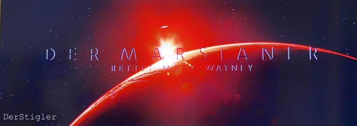 Der Marsianer – Rettet Mark Watney |Review