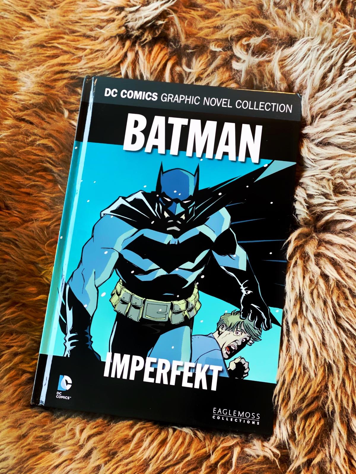 Ein kurzer Kommentar zu … Batman:Imperfekt